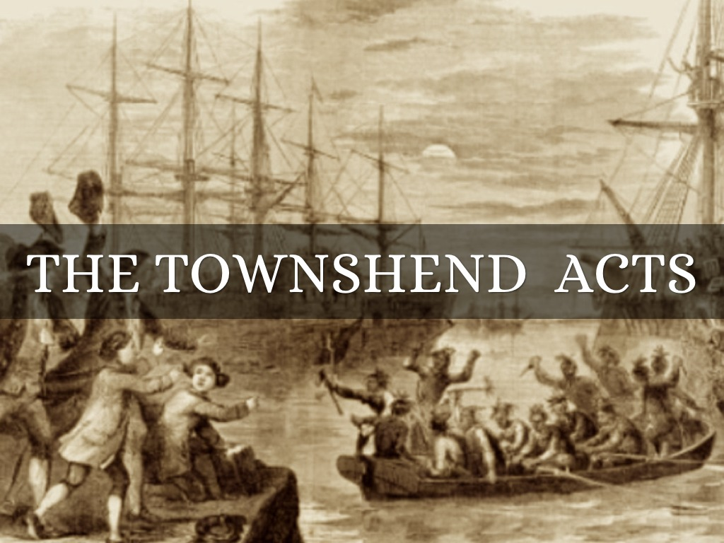 the background of the townsend acts in the british colonies Learning objectives after this lesson, students will be able to: discuss how the british acquired american colonies  describe the townshend acts.